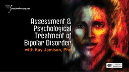 Assessment & Psychological Treatment of Bipolar Disorder