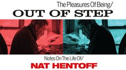 The Pleasures of Being Out of Step - Author Nat Hentoff